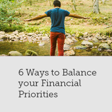 6 Ways to Balance your Financial Priorities