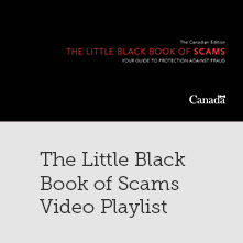 The Little Black Book of Scams Video Playlist